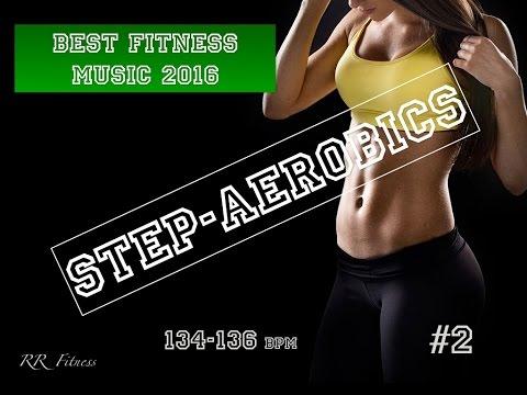 Step Aerobics Music #2 134-136 bpm 54' 2016 Israel RR Fitness