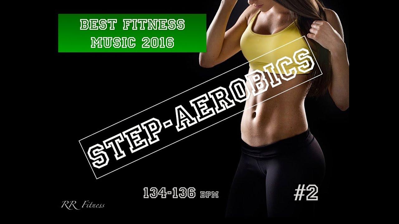Step Aerobics Music 2 134 136 Bpm 54 2016 Israel Rr Fitness Youtube