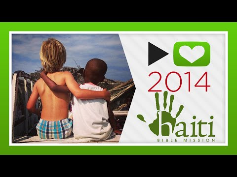P4A 2014 - Haiti Bible Mission
