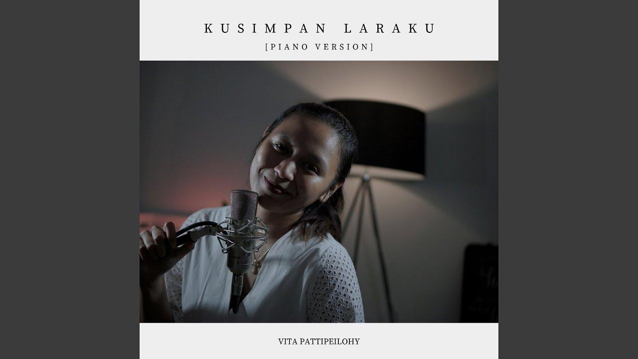Download Kusimpan Laraku (Piano Version)