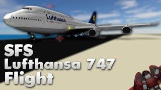 Lufthansa 747 Flight! | SFS | Roblox
