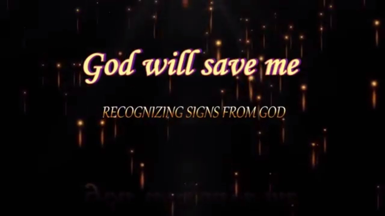 God Will Save Me God Quotes Youtube