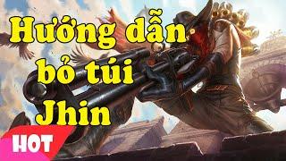 Hướng dẫn bỏ túi Jhin Xạ Thủ Bá Đạo Vietnam esports