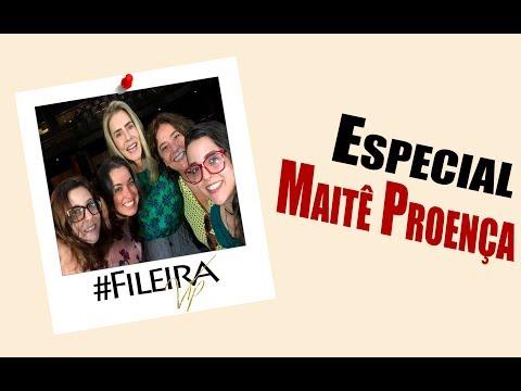 Especial com Maitê Proença - #FileiraVip
