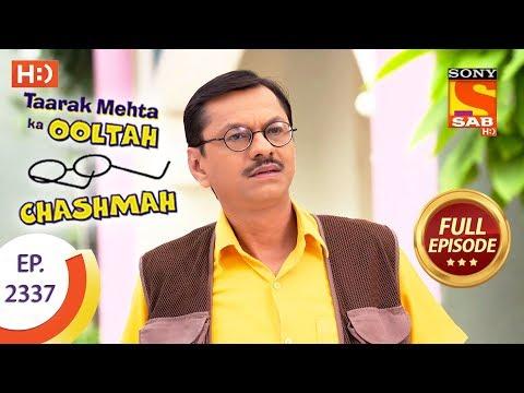Taarak Mehta Ka Ooltah Chashmah - तारक मेहता - Ep 2337 - Full Episode - 14th November, 2017