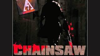 Chainsaw- Audiodidakt & Electro Ferris (DJ Antention Remix) {HQ}