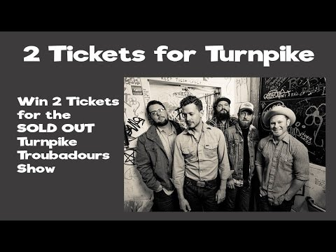 Win Tickets to see the Turnpike Troubadours