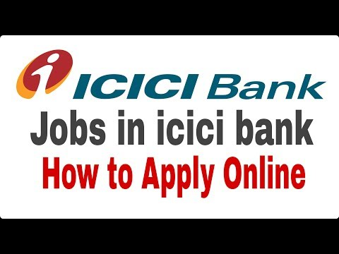 jobs in icici bank,how to apply online II learn technical