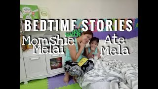 BEDTIME STORIES with Mama Melai and Ate Mela