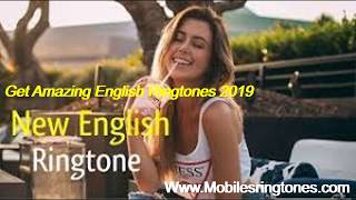 Best english ringtones 2019 free download song