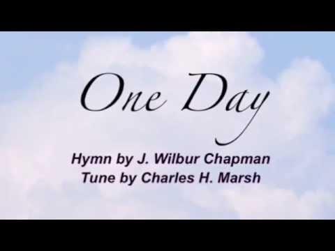 One Day (Presbyterian Hymnal #170)
