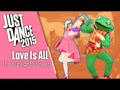 Just Dance 2015: Love Is All