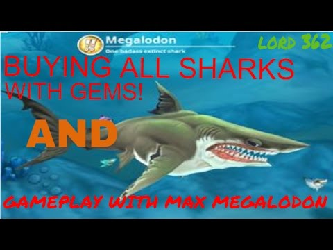 hungry shark world buying all sharks with gems and gameplay with max megalodon.