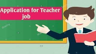 Application for Teacher job|Job Application for Teacher position|Let's learn and share.