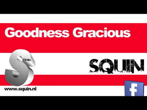 Ellie Goulding - Goodness Gracious (Squin Bootleg Remix)