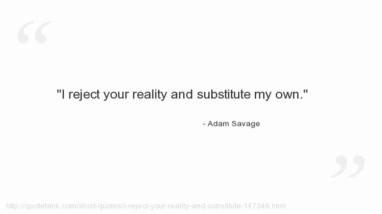 Quotes Savage Adam Savage Quotes  Youtube