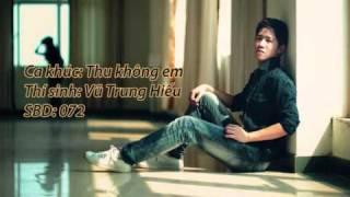 Thu không em _ Vũ Trung Hiếu ( TLI 072 )