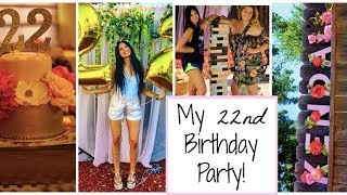 My 22nd Birthday Party