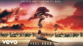 Gryffin Illenium Feel Good Audio Ft Daya