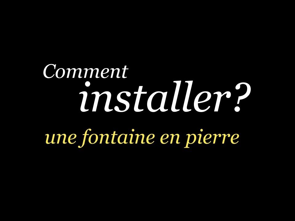installer une fontaine de jardin en pierre youtube. Black Bedroom Furniture Sets. Home Design Ideas
