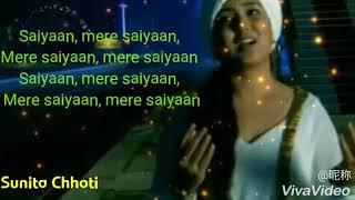 🇮🇳Saiyaan lyrics( harshdeep Kaur/mix By :-Bhavariya)