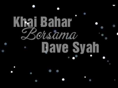 Khai Bahar & Dave Asal Kau Bahagia + Lirik