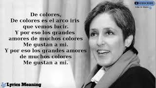 Joan Baez - De Colores | Lyrics Meaning