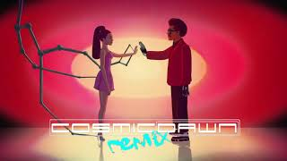 Download The Weeknd feat Ariana Grande  - Save Your Tears (Cosmic Dawn Remix)
