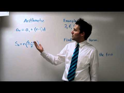 Sequences Part 3 - Arithmetic and Geometric Sequences and Series