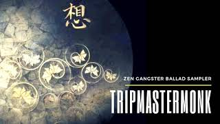 Zen Gangster Ballad Sampler - Lofi Hiphop Compilation