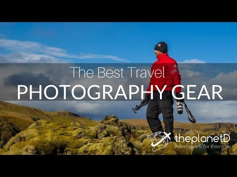 Best Camera Gear for Travel Photography   The Planet D