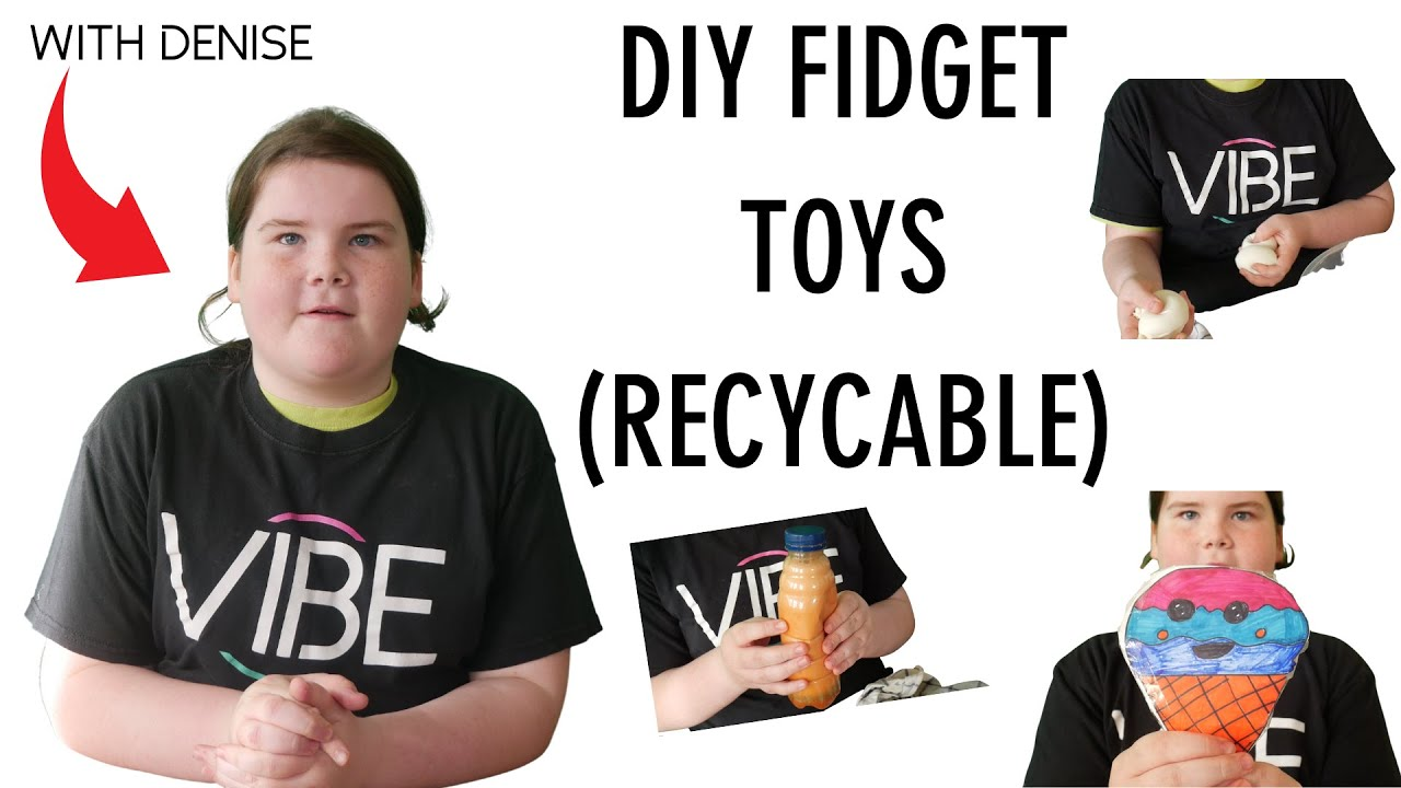 DIY RECYCABLE FIDGET TOYS