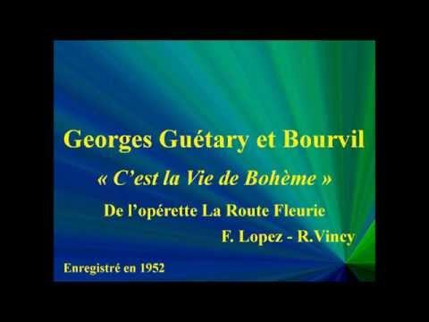 Georges Guétary et Bourvil   C'est la Vie de Bohème   de La Route fleurie   FLopez   R Vincy