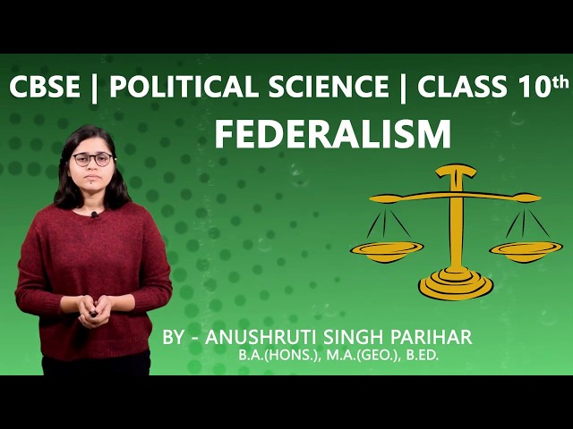 CBSE 10th | Social Science | Political Science (Civics) | Federalism | Chapter - 2  | Summary