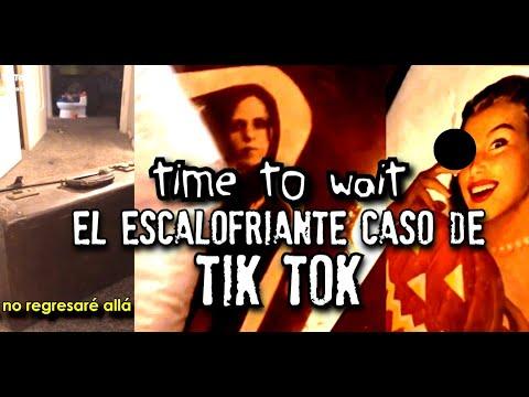 Mucho cuidado al ver esto en TIK TOK | Time to wait | PARTE I