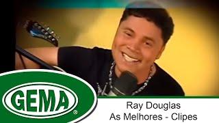 Baixar Ray Douglas - As Melhores - Clipes (DVD Completo)