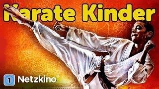 Karate Kinder (Martial-Arts, Actionfilm in voller Länge, ganzer Film auf Deutsch, kompletter Film)