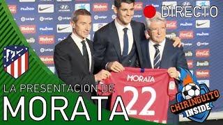 Presentación de Morata con el Atleti