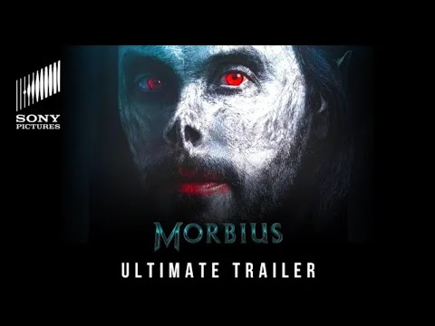 MORBIUS (2022) ULTIMATE TRAILER SONY PICTURES 4K HD