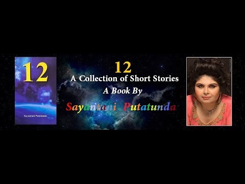 Promotional Video: 12 ( A Collection of twelve short stories) | Sayantani Putatunda |