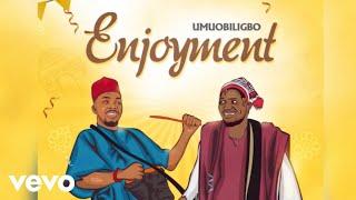 Umu Obiligbo - Umu Obiligbo - Enjoyment