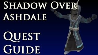 RSQuest: A Shadow Over Ashdale Quest Guide - Runescape 2014 RS3