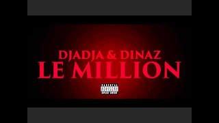 Djadja & Dinaz - Le Million