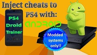 Tutorial - PS4 Droid Trainer - Inject cheats from Android device to modded PS4