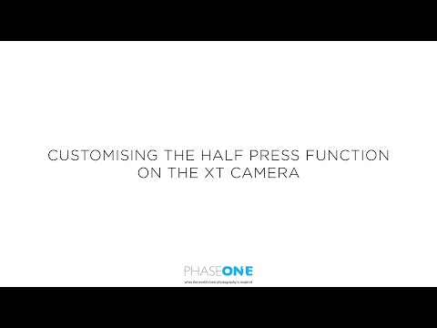Support - Using the half press function on the XT | Phase One