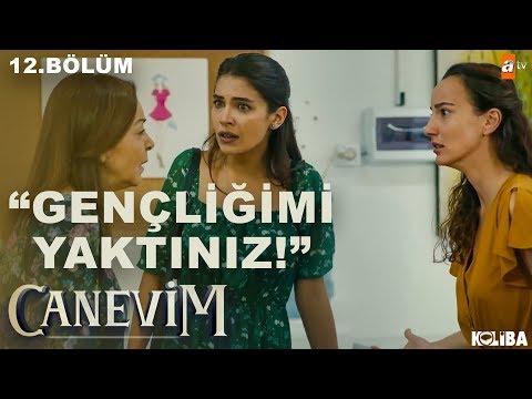Elvan'ın Annesine Olan Öfkesi - Canevim 12.Bölüm
