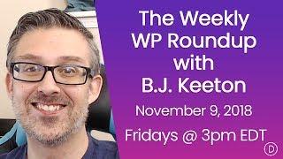 الأسبوعية WP تقرير اخبارى مع B. J. كيتون (9 نوفمبر 2018)