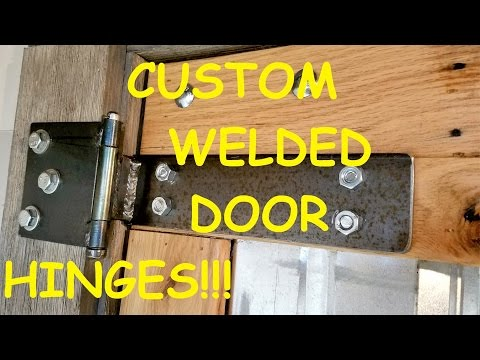 Welding Custom Door Hinges! Welding and Fabrication!