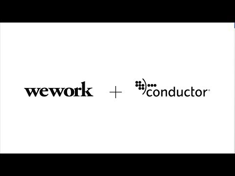 WeWork + Conductor: Humanizing Marketing Together