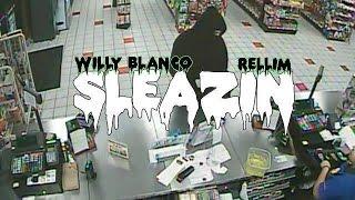 WILLY BLANCØ & RELLIM - SLEAZIN